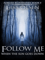 Follow Me When the Sun Goes Down (Forged Bloodlines, #5)