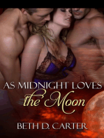 As Midnight Loves the Moon