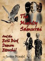 The Mighty Samurai and the Evil Bird Demon Etsushi
