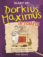 Diary Of Dorkius Maximus In Pompeii