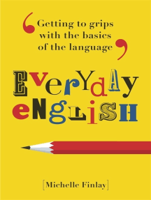Everyday English for Grown-ups: Getting to grips with the basics