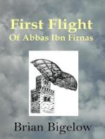 First Flight of Abbas Ibn Firnas