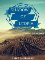 Shadow of Utopia (Vol. 1 - The Mutants)