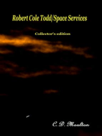 Robert Cole Todd/Space Services Collector's edition
