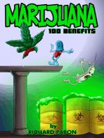 Marijuana: 100 Benefits
