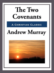 The Two Covenants