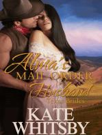 Alma's Mail Order Husband (Texas Brides Book 1)