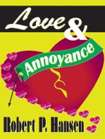 Love & Annoyance