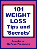 101 Weight Loss Tips & Secrets