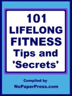 101 Lifelong Fitness Tips & Secrets
