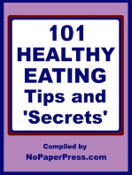 101 Healthy Eating Tips & Secrets