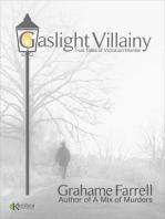 Gaslight Villainy