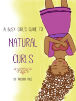 A Busy Girl's Guide to Natural Curls