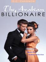 The Arabian Billionaire, Book One