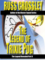 The Legend of Trixie Pug Part 8