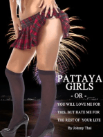 Pattaya Girls Or You Will Love Me For This But Hate Me For The Rest Of Your Life