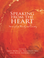Speaking from the Heart: Stories of Life, Family and Country