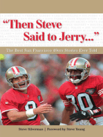 """""""Then Steve Said to Jerry. . ."""""""