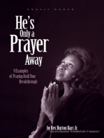 He's Only A Prayer Away