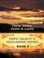 Marti Talbott's Highlander Series 5