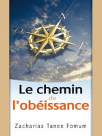 Le Chemin De L'Obéissance