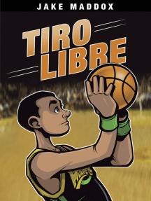 Jake Maddox: Tiro Libre