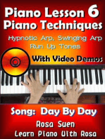 Piano Lesson #6 - Piano Techniques - Hypnotic Arp, Swinging Arp, Run UP Tones with Video Demos to Day By Day