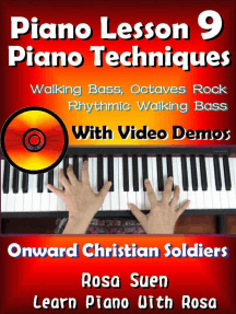 """Piano Lesson #9 - Piano Techniques - Walking Bass, Octaves Rock, Rhythmic Walking Bass with Video Demos to """"Onward Christian Soldiers"""": Learn Piano With Rosa"""