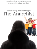 The Anarchist (...Or About How Everything I Own Is Covered In A Fine Red Dust)