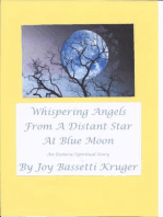 Whispering Angels From A Distant Star At Blue Moon
