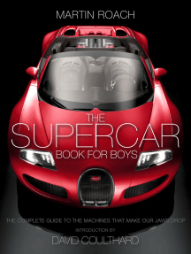 The Supercar Book: The Complete Guide to the Machines that Make Our Jaws Drop