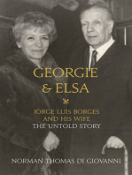 Georgie and Elsa: Jorge Luis Borges and His Wife: The Untold Story