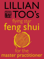 Lillian Too's Flying Star Feng Shui For The Master Practitioner