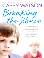 Breaking the Silence