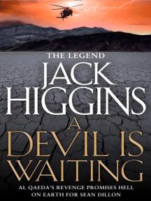 A Devil is Waiting (Sean Dillon Series, Book 19)
