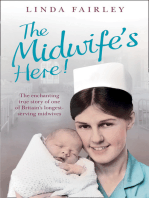 The Midwife's Here!