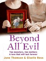 Beyond All Evil