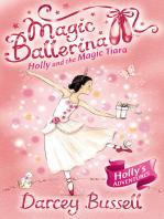 Holly and the Magic Tiara (Magic Ballerina, Book 15)