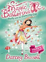 Holly and the Dancing Cat (Magic Ballerina, Book 13)