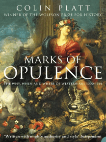 Marks of Opulence: The Why, When and Where of Western Art 1000–1914 (Text Only)