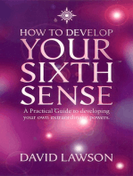 How to Develop Your Sixth Sense