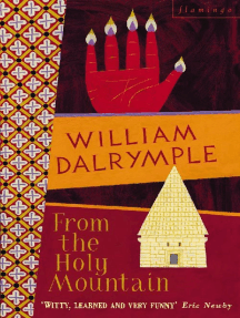 From the Holy Mountain: A Journey in the Shadow of Byzantium (Text Only)