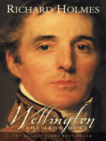 Wellington: The Iron Duke (Text Only)