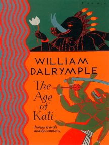 The Age of Kali: Travels and Encounters in India (Text Only)