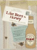 Like Bees to Honey