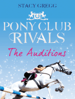 The Auditions (Pony Club Rivals, Book 1)