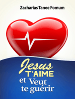 Jésus T'aime Et Veut Te Guérir