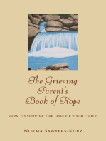 The Grieving Parent's Book of Hope