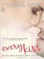 Every Kiss (Every Life Series)