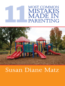 11 Most Common Mistakes Made In Parenting
